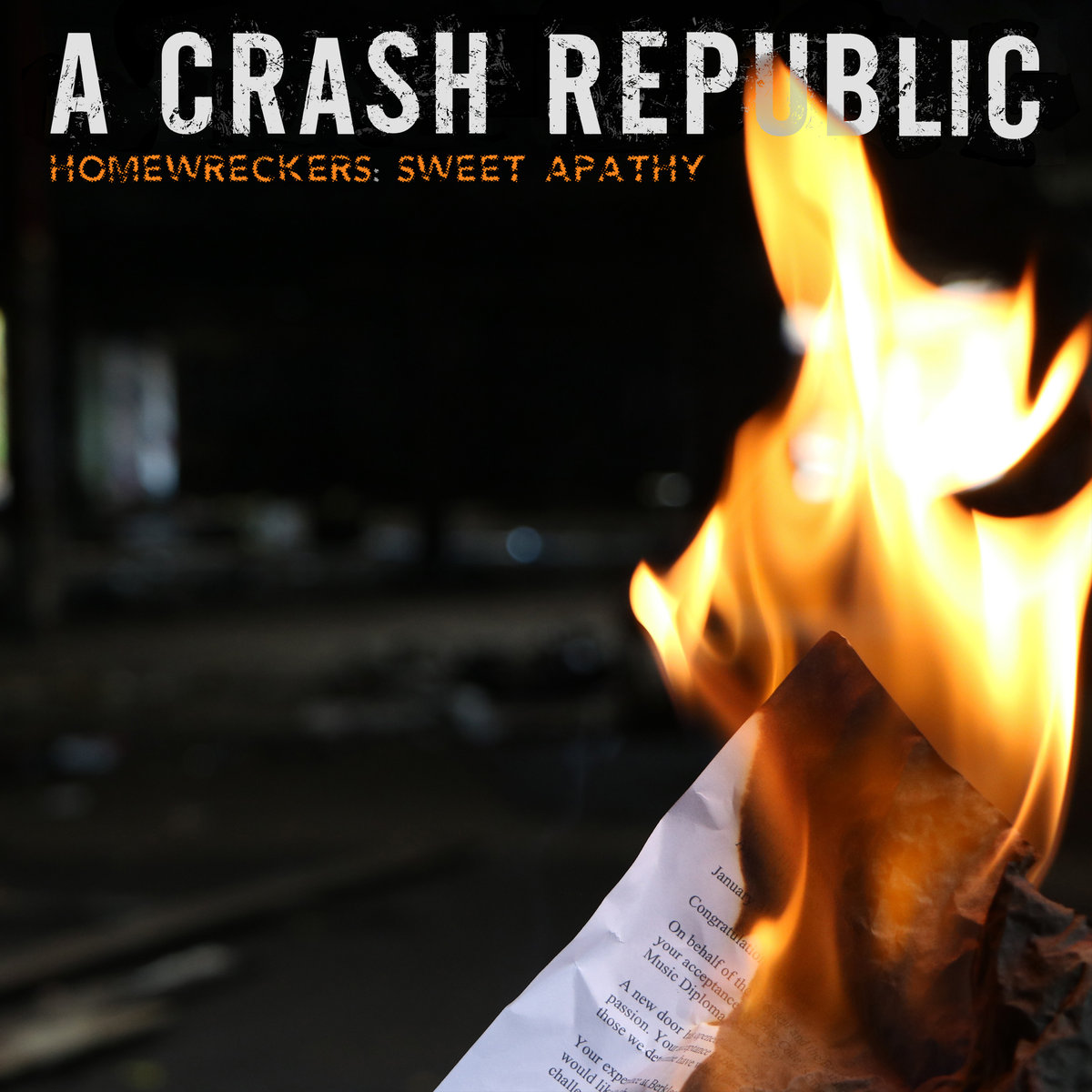"Review: ""Homewreckers: Sweet Apathy"" by A Crash Republic"