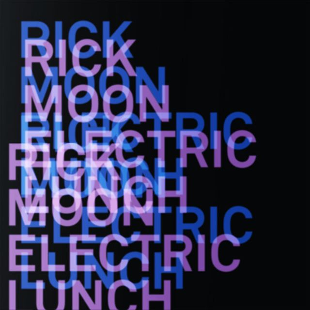 Review: Electric Lunch by Rick Moon
