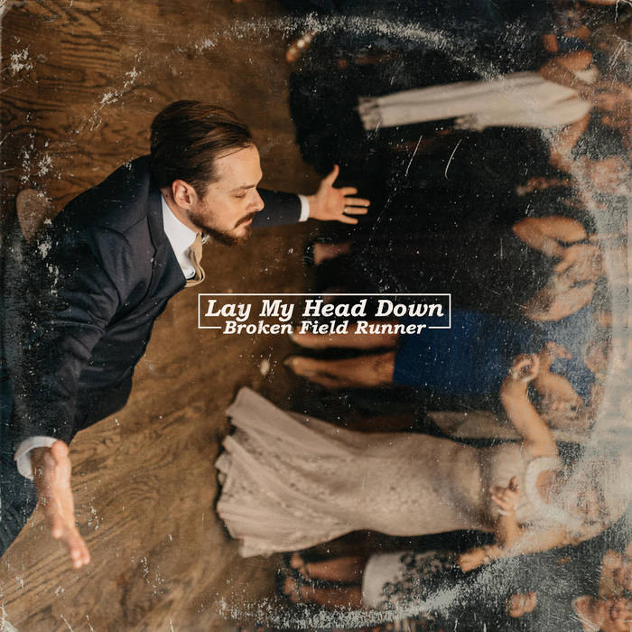 Review: Lay My Head Down by Broken Field Runner