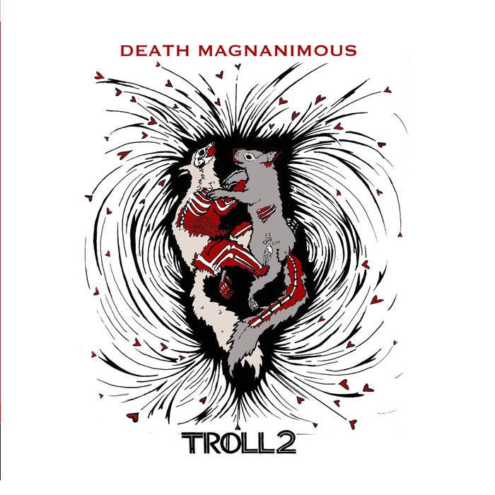Review: Death Magnanimous by Troll 2