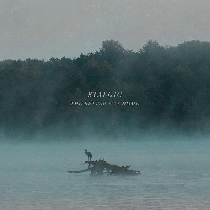 Review: The Better Way Home by Stalgic