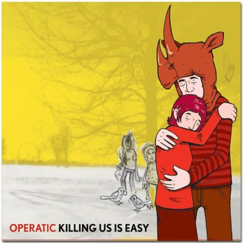 Albums That Slipped Through The Cracks:    Killing Us Is Easy by Operatic