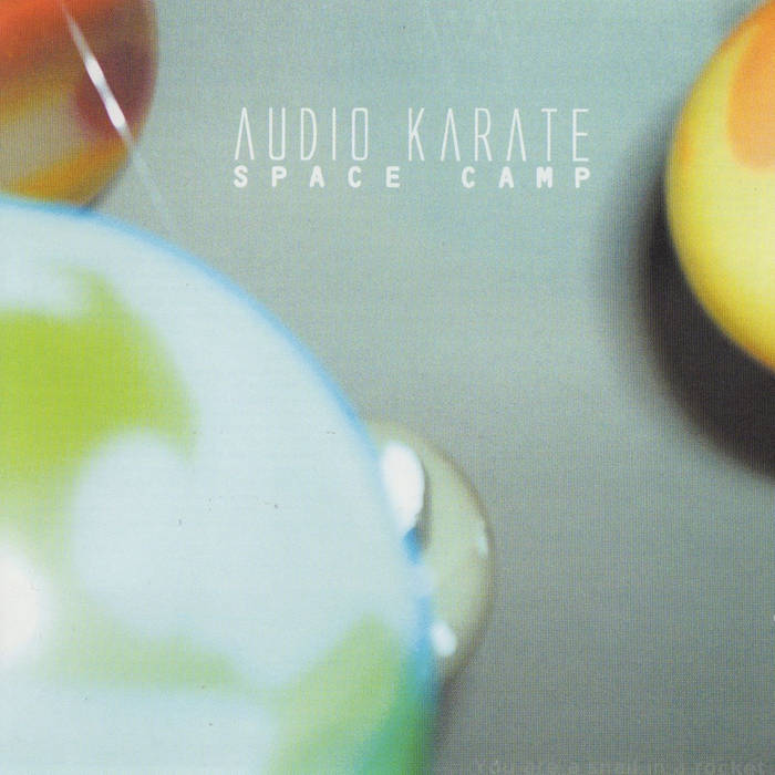Albums That Slipped Through The Cracks: Space Camp by Audio Karate, A Track By Track Review